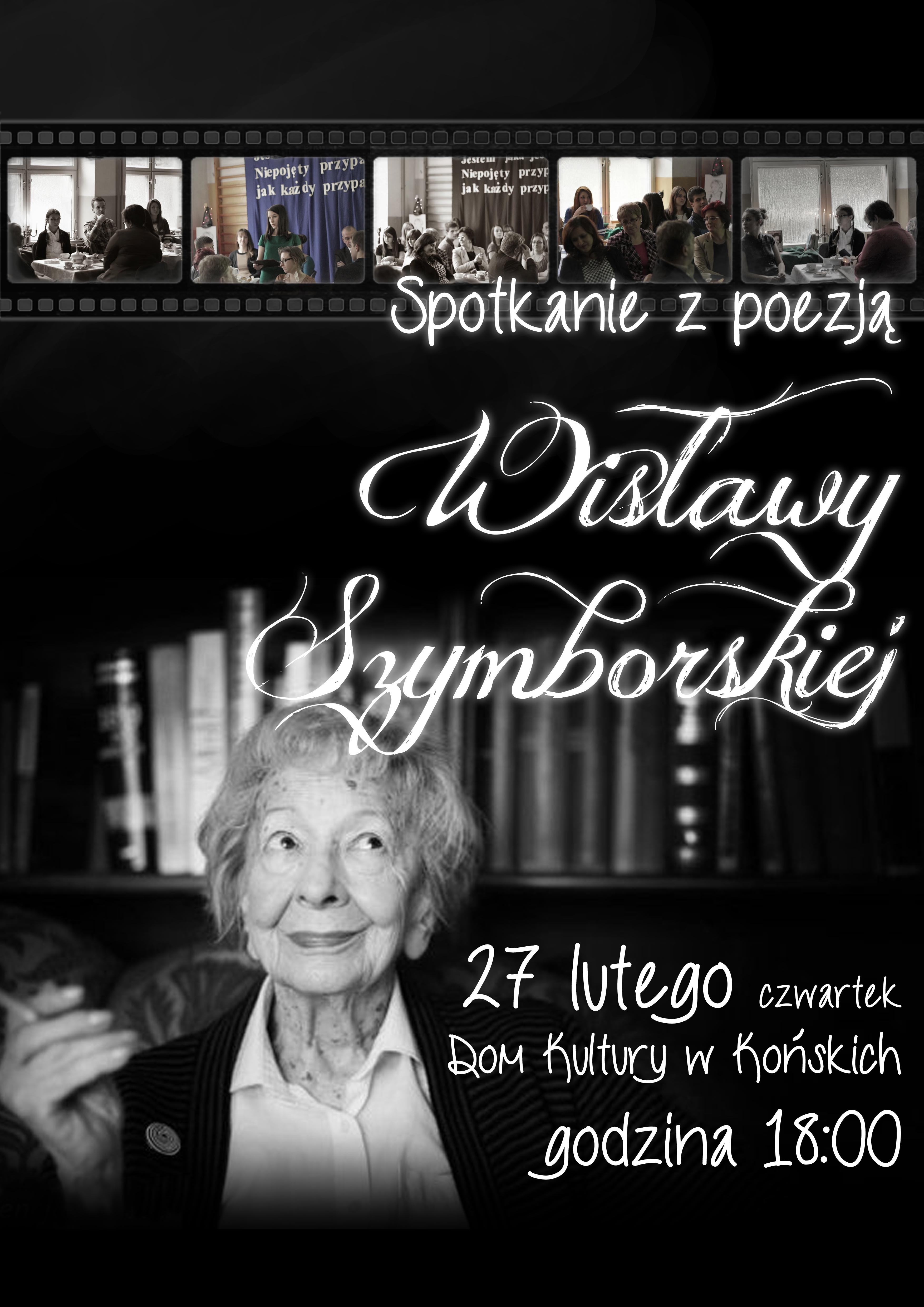 Spotkanie zpoezją Wisławy Szymborskiej